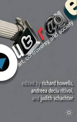 Outrage: Art, Controversy, and Society (Hardback)