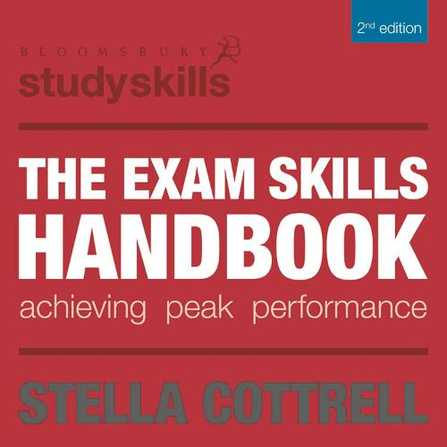 The Exam Skills Handbook: Achieving Peak Performance - Palgrave Study Skills (Paperback)