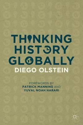 Thinking History Globally (Hardback)
