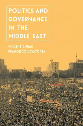 Politics and Governance in the Middle East (Hardback)