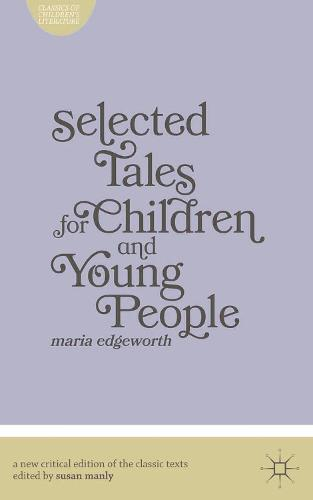 Selected Tales for Children and Young People - Classics of Children's Literature (Paperback)