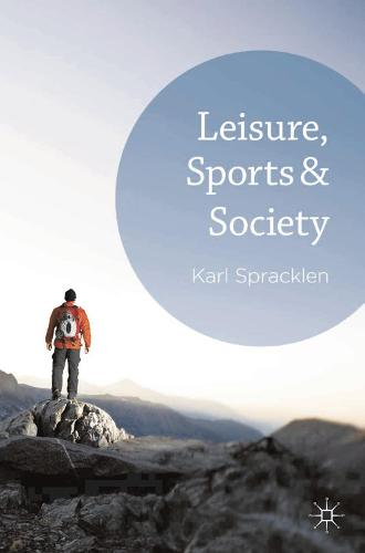 Leisure, Sports & Society (Hardback)