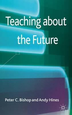 Teaching about the Future (Hardback)
