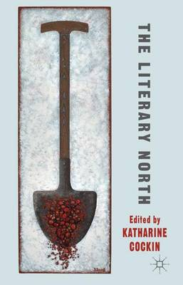 The Literary North (Hardback)