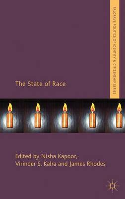 The State of Race - Palgrave Politics of Identity and Citizenship Series (Hardback)