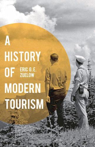 A History of Modern Tourism (Hardback)