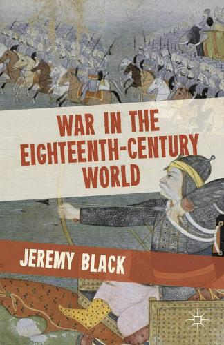 War in the Eighteenth-Century World (Paperback)