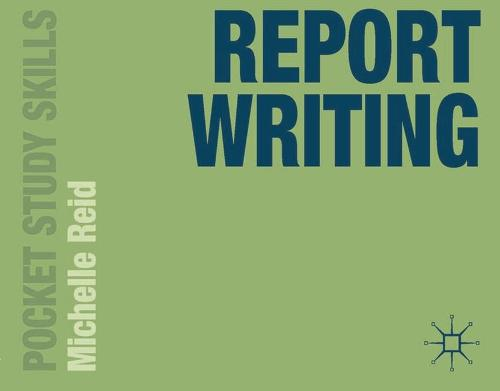 Report Writing - Pocket Study Skills (Paperback)