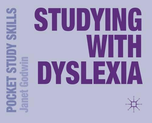 Studying with Dyslexia - Pocket Study Skills (Paperback)