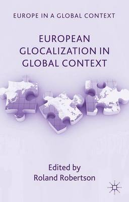European Glocalization in Global Context - Europe in a Global Context (Hardback)