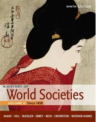 History of World Societies: Volume 2: Since 1450 (Paperback)