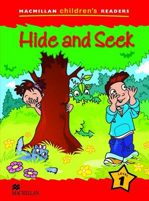 Macmillan Children's Readers 1a - Hide and Seek (Paperback)