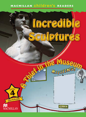 Incredible Sculptures / A Thief in the Museum (Paperback)