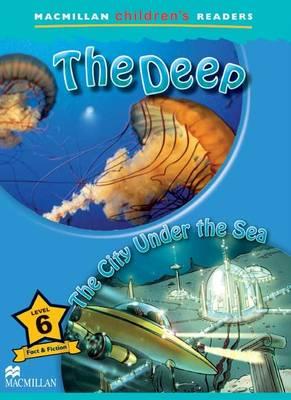 The Deep & The City Under the Sea - Macmillan Children's Readers (Board book)