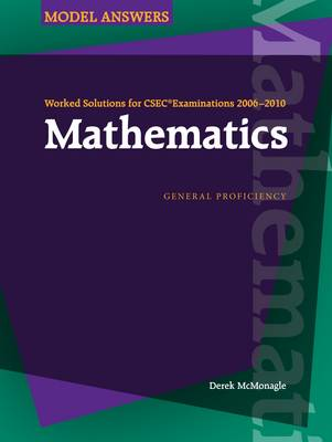 Worked Solutions for CSEC Examinations 2006-2010: Mathematics (Paperback)