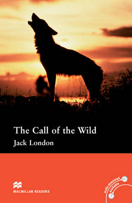 Call of the Wild Pre-intermediate Reader without CD (Board book)