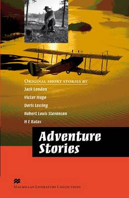 Adventure Stories Advanced Graded Reader Macmillan Literature Collection (Board book)