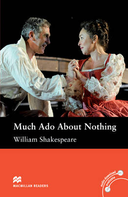 Macmillan Reader Level 5 Much Ado About Nothing Intermediate Reader (B1+) (Board book)