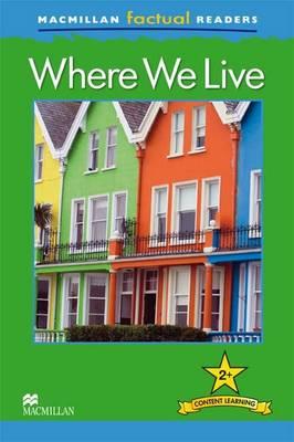 Macmillan Factual Readers - Where We Live (Board book)