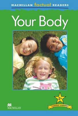 Macmillan Factual Readers - Your Body (Board book)