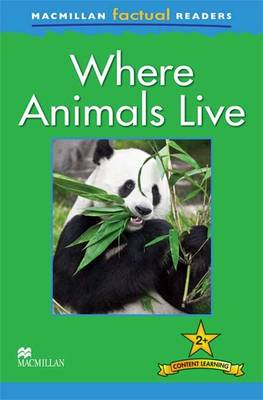 ***OP*** Macmillan Factual Readers - Where Animals Live (Paperback)