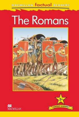 Macmillan Factual Readers - The Romans (Board book)