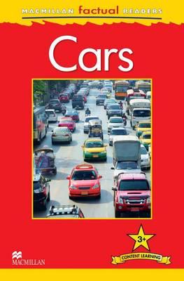 Macmillan Factual Readers - Cars - Level 3 (Paperback)
