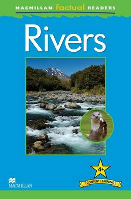 Macmillan Factual Readers - Rivers - Level 4 (Board book)