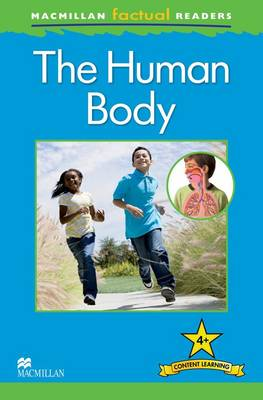 Macmillan Factual Readers: The Human Body (Paperback)