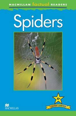 OP Macmillan Factual Readers - Spiders - Level 4 (Paperback)