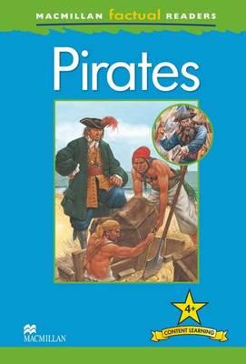 Macmillan Factual Readers - Pirates (Board book)