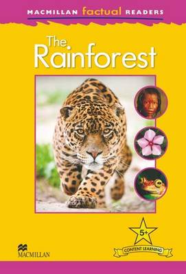 Macmillan Factual Readers - The Rainforest (Board book)