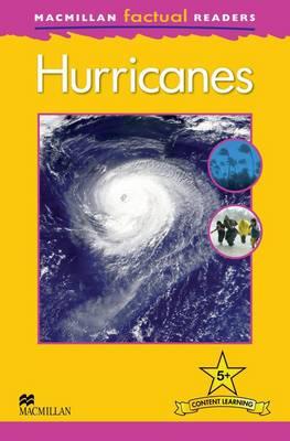 Macmillan Factual Readers - Hurricanes - Level 5 (Board book)