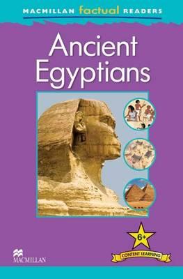 Macmillan Factual Readers - Ancient Egyptians (Board book)