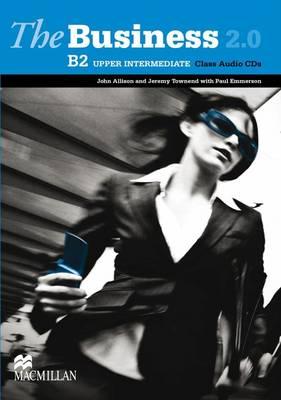 The Business 2.0 Upper Intermediate Level Class Audio CDx2 (CD-Audio)