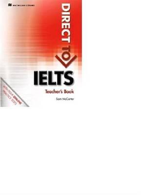 Direct to IELTS Teacher's Book & Webcode Pack