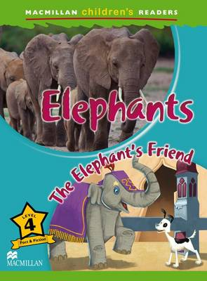 Macmillan Childrens Readers - Elephants - Level 4 (Board book)