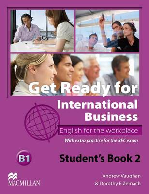 Get Ready For International Business 2 Student's Book [BEC] (Paperback)