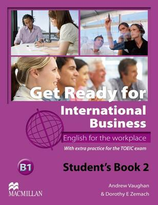 Get Ready For International Business 2 Student's Book [TOEIC] (Paperback)