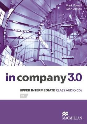 In Company 3.0 Upper Intermediate Level Class Audio CD (CD-Audio)