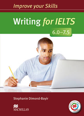 Improve Your Skills: Writing for IELTS 6.0-7.5 Student's Book without key & MPO Pack