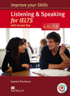 Improve Your Skills: Listening & Speaking for IELTS 6.0-7.5 Student's Book with key & MPO Pack
