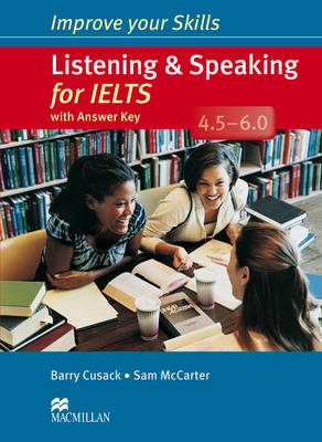 Improve Your Skills Listening and Speaking for IELTS 4.5-6.0 with key (Board book)