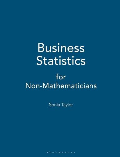 Business Statistics: for Non-Mathematicians (Paperback)