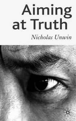 Aiming at Truth (Hardback)