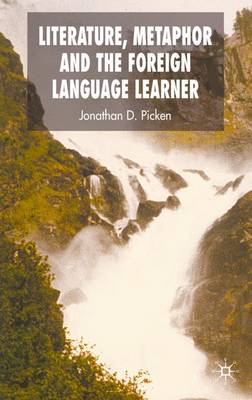Literature, Metaphor and the Foreign Language Learner (Hardback)