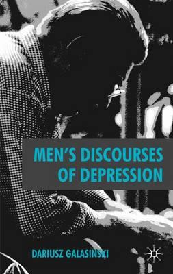 Men's Discourses of Depression (Hardback)