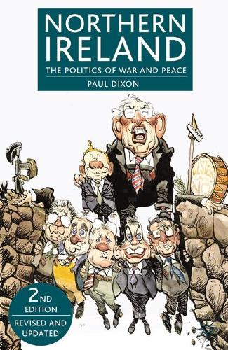 Northern Ireland: The Politics of War and Peace (Paperback)