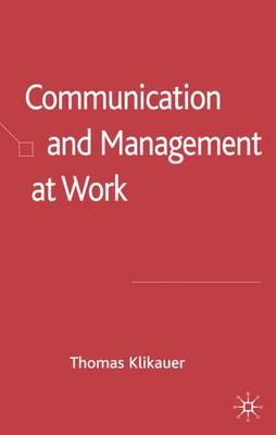 Communication and Management at Work (Hardback)