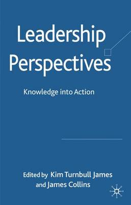 Leadership Perspectives: Knowledge into Action (Hardback)